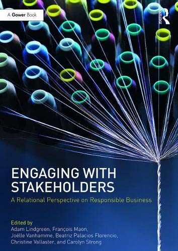 Engaging With Stakeholders: A Relational Perspective on Responsible Business