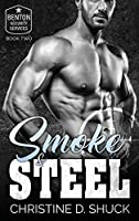 Smoke and Steel (Benton Security Services)