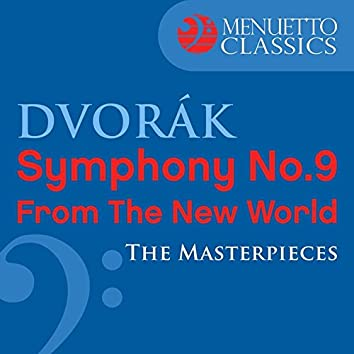 """Dvorák: Symphony No. 9 """"From the New World"""" (The Masterpieces)"""