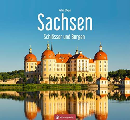 Sachsen - Schlösser und Burgen (Farbbildband)