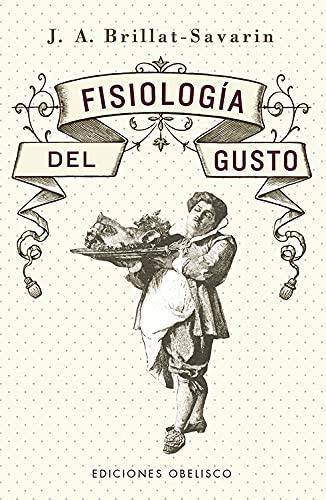 Fisiología del gusto (N.E.) (Salud y vida natural)