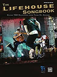 The Lifehouse Songbook: Guitar Tab Selections From Three Hit Albums: Guitar Tab Edition