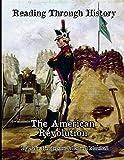 The American Revolution: Reading Through History
