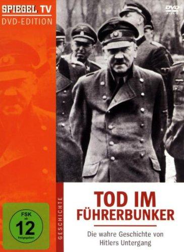 Spiegel TV - Tod im Führerbunker: Die wahre Geschichte von Hitlers Untergang