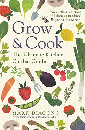 The New Kitchen Garden: How to Grow Some of What You Eat No Matter Where You Live (English Edition)