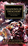 shadows of treachery. edited by christian dunn and nick kyme (The Horus Heresy)