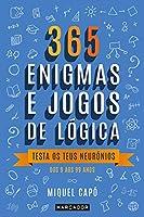 365 Enigmas e Jogos de Lógica (Portuguese Edition)