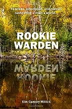 Rookie Warden