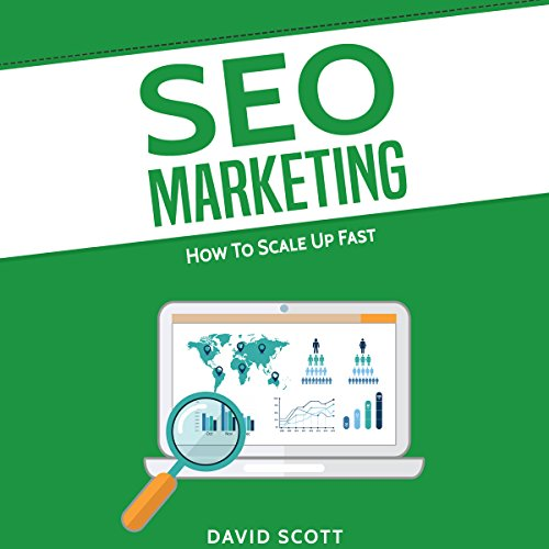 SEO Marketing: How to Scale Up Fast audiobook cover art