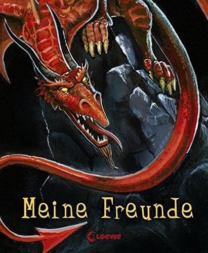 Meine Freunde (Drache): Freundebuch, Eintragbuch, Poesiealbum für Kinder ab 6 Jahre (Eintragbücher)