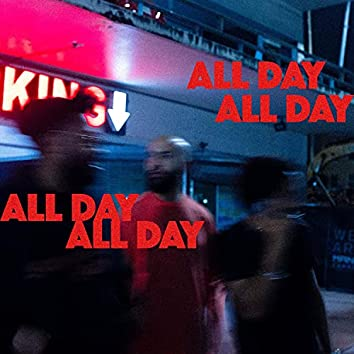 All Day (feat. Quik)