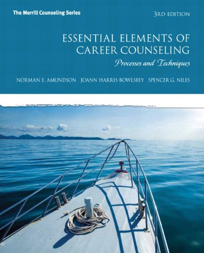 Essential Elements of Career Counseling: Processes and Techniques Plus NEW MyCounselingLab with Pearson eText -- Access