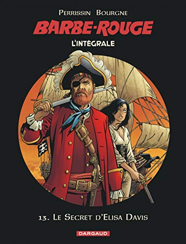 Barbe-Rouge - Intégrales - tome 13 - Le Secret d'Elisa Davis (BARBE ROUGE (INTEGRALE) (13))