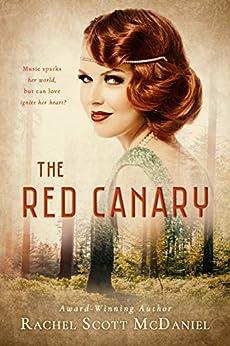 The Red Canary by [Rachel Scott McDaniel]