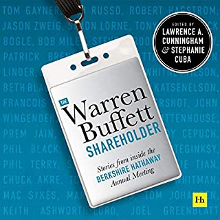 The Warren Buffett Shareholder: Stories from Inside the Berkshire Hathaway Annual Meeting audiobook cover art