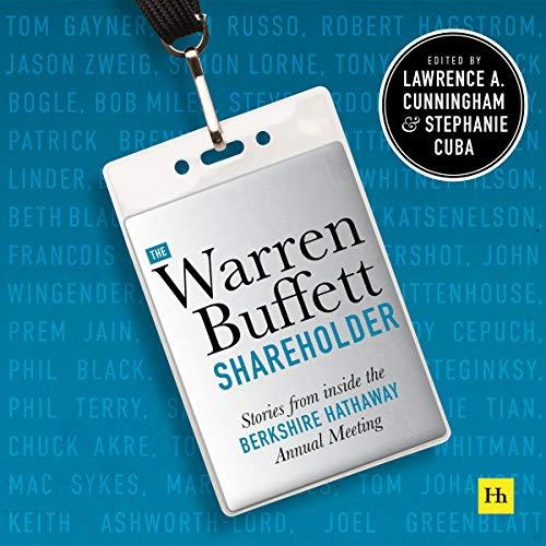 The Warren Buffett Shareholder: Stories from Inside the Berkshire Hathaway Annual Meeting cover art