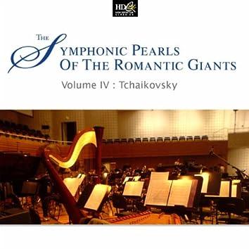 Piotr Llitch Tchaikovsky: Symphonic Pearls Of Romantic Giants Vol. 4 (Piotr Llitch Tchaikovsky's Symphonic Moments)
