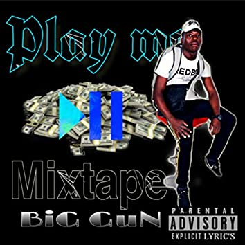 PLAY ME: MIXTAPE