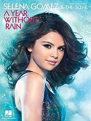 Selena Gomez & the Scene: A Year Without Rain