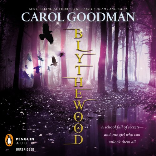 Blythewood Audiobook By Carol Goodman cover art