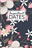 Important Dates: Birthday and Anniversary Reminder Book Elegant Floral Cover.