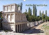 Antike Westtuerkei (Wandkalender 2022 DIN A3 quer): Antike Staetten in der Westtuerkei (Monatskalender, 14 Seiten )