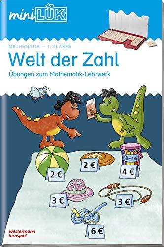 miniLÜK-Übungshefte: miniLÜK: 1. Klasse - Mathematik: Welt der Zahl - Übungen angelehnt an das Lehrwerk: Mathematik / 1. Klasse - Mathematik: Welt der ... Lehrwerk (miniLÜK-Übungshefte: Mathematik)
