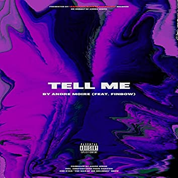 Tell Me (feat. Finbow)