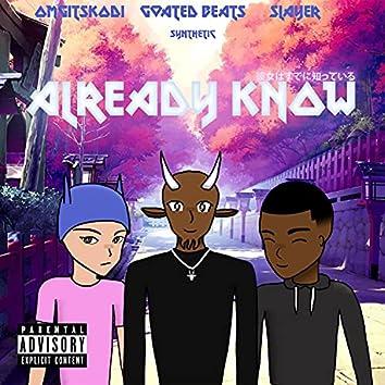 Already Know (feat. omgitskodi & Slayer77)