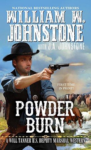 Powder Burn (A Will Tanner Western Book 3)