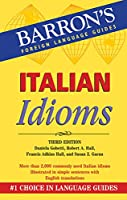Italian Idioms (Barron's Idioms)