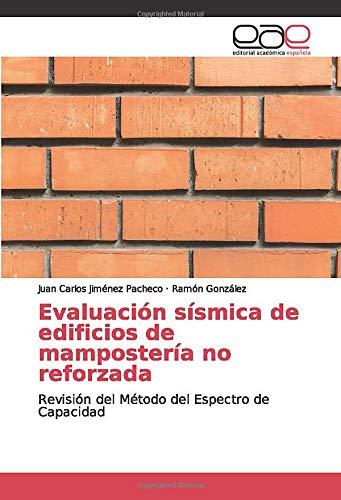 Evaluación sísmica de edificios de mampostería no