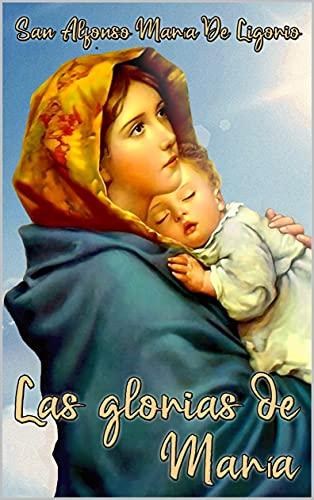 Las glorias de María (Con notas) (Spanish Edition)