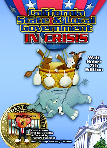 California State and Local Government IN CRISIS 7th edition