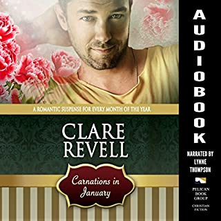 Carnations in January                   By:                                                                                                                                 Clare Revell                               Narrated by:                                                                                                                                 Lynne Thompson                      Length: 3 hrs and 38 mins     4 ratings     Overall 4.5