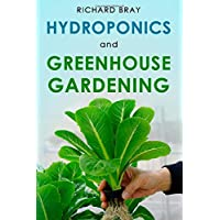 Hydroponics and Greenhouse Gardening