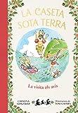 La visita als avis (La caseta sota terra 4) (Catalan Edition)