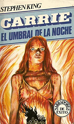 Carrie / El umbral de la noche