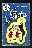CES CHERS PETITS - CALMANN LEVY
