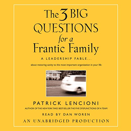 The Three Big Questions for the Frantic Family audiobook cover art