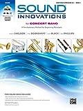 Sound Innovations for Concert Band, Bk 1: A Revolutionary Method for Beginning Musicians (Baritone B.C.), Book & Online Media