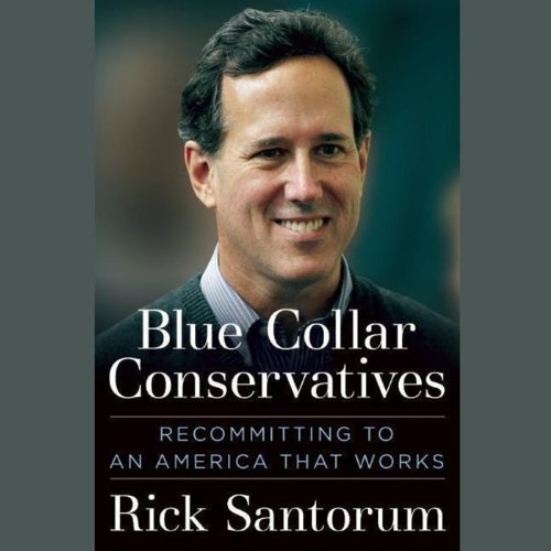 Blue Collar Conservatives audiobook cover art