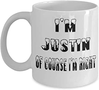 Justin Gifts 11oz Coffee Mug - Of Course I'm Right - For Mom and Dad Cup for Coffee or Tea Your Lover ak8439
