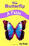 The Butterfly: A Fable