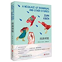 A Necklace of Raindrops and Other Stories (Chinese Edition)