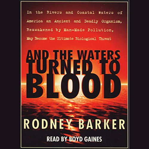 And the Waters Turned to Blood audiobook cover art