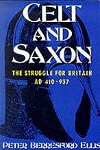 Celt & Saxon: The Struggle for Britain, Ad 410-937
