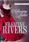 Redeeming Love 20th Anniversary Edition: Paperback 2010