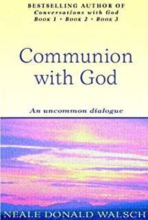 Communion With God: An uncommon dialogue (English Edition)
