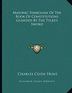 Masonic Symbolism Of The Book Of Constitutions Guarded By The Tyler's Sword